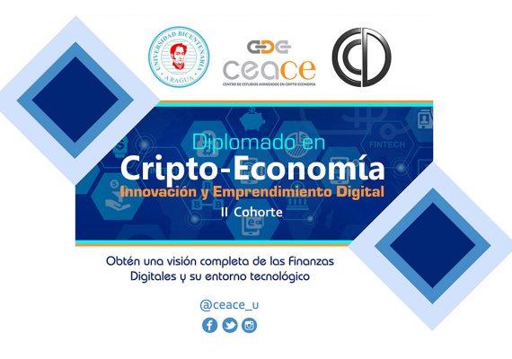 Diplomado en Cripto Economía, Innovación Tecnológica y Emprendimiento Digital