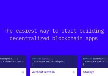 Blockstack – Empoderando la blockchain como servicio