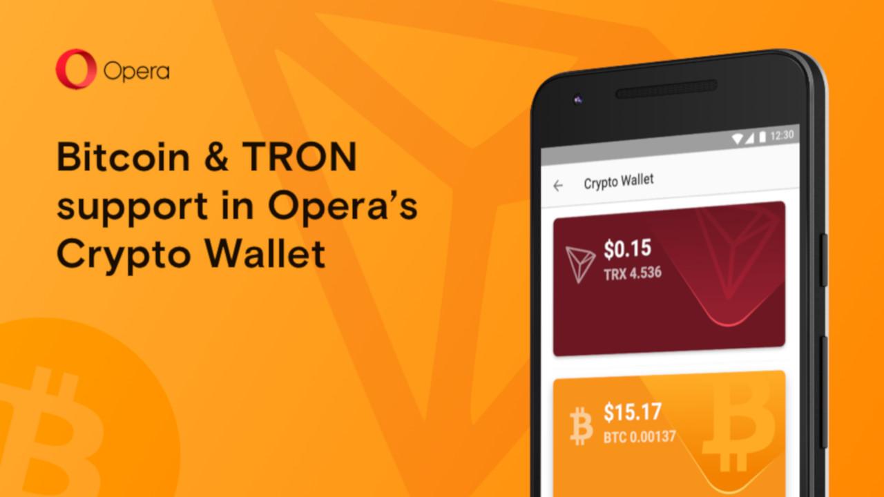 Opera ahora soporte Bitcoin y TRON en su cartera