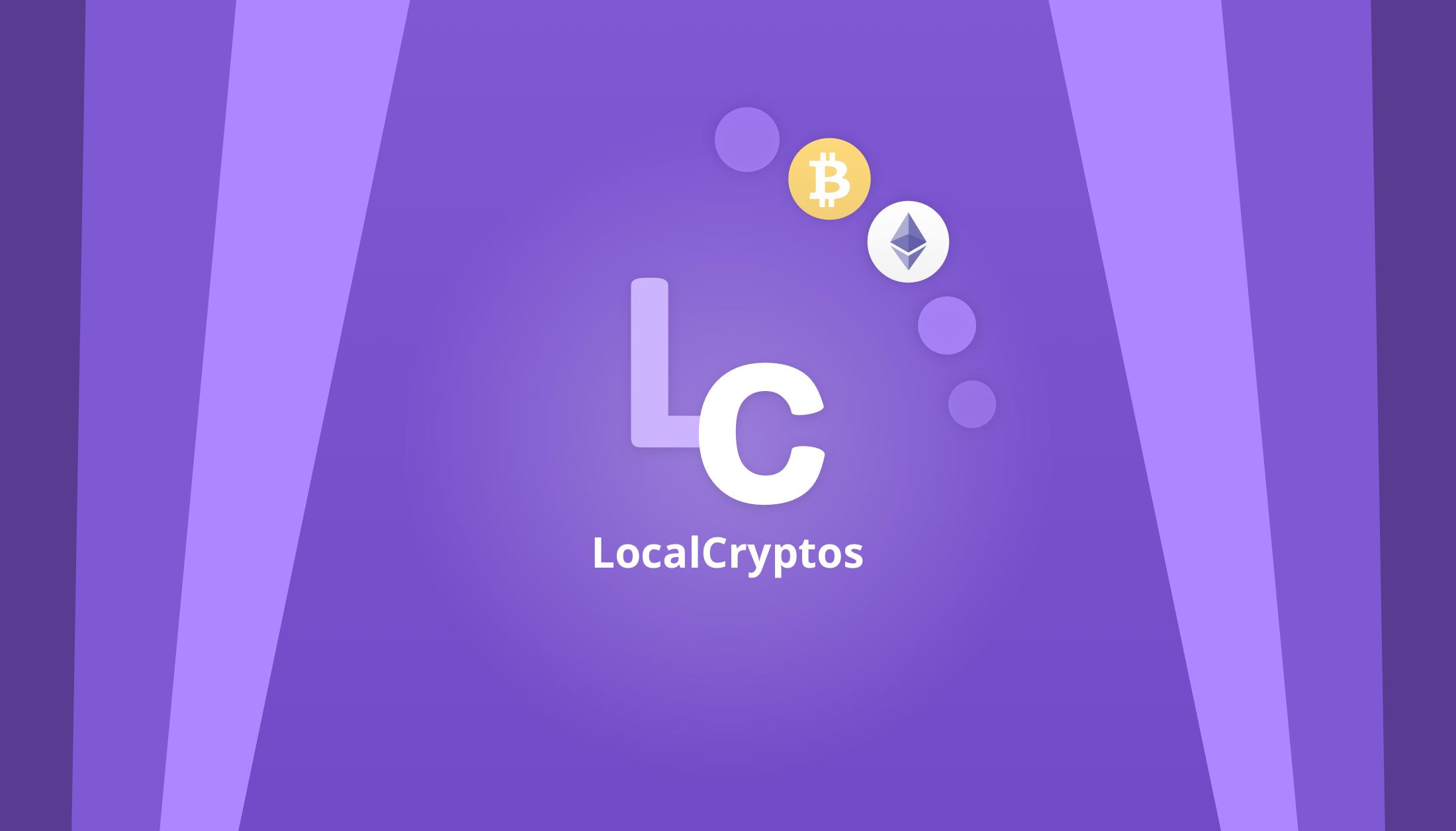 Plataforma de comercio criptográfico LocalEthereum se convierte en LocalCryptos y agrega soporte para Bitcoin