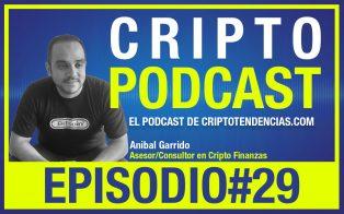 Episodio 29: Entrevista al asesor y consultar en cripto finanzas Anibal Garrido