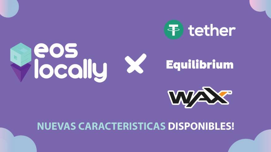 EOSLocally ahora es compatible con WAX, EOSDT y USDT