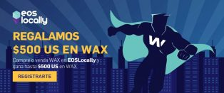 WAX SORTEO - Gane hasta $500 US en WAX! EOSlocally