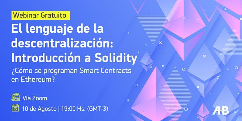 ¿Cómo se programan Smart Contracts en ethereum? Aprende con el webinar gratuito de ONG Bitcoin Argentina