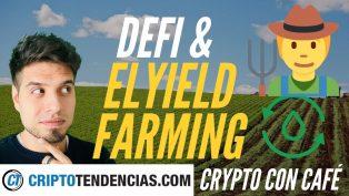 yield farming crypto con cafe criptotendencias