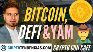 bitcoin defi yam v2 yamv3 crypto con cafe criptotendencias
