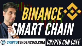 binance smart chain criptotendencias crypto con cafe