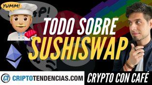crypto con cafe sushiswap explicado criptotendencias