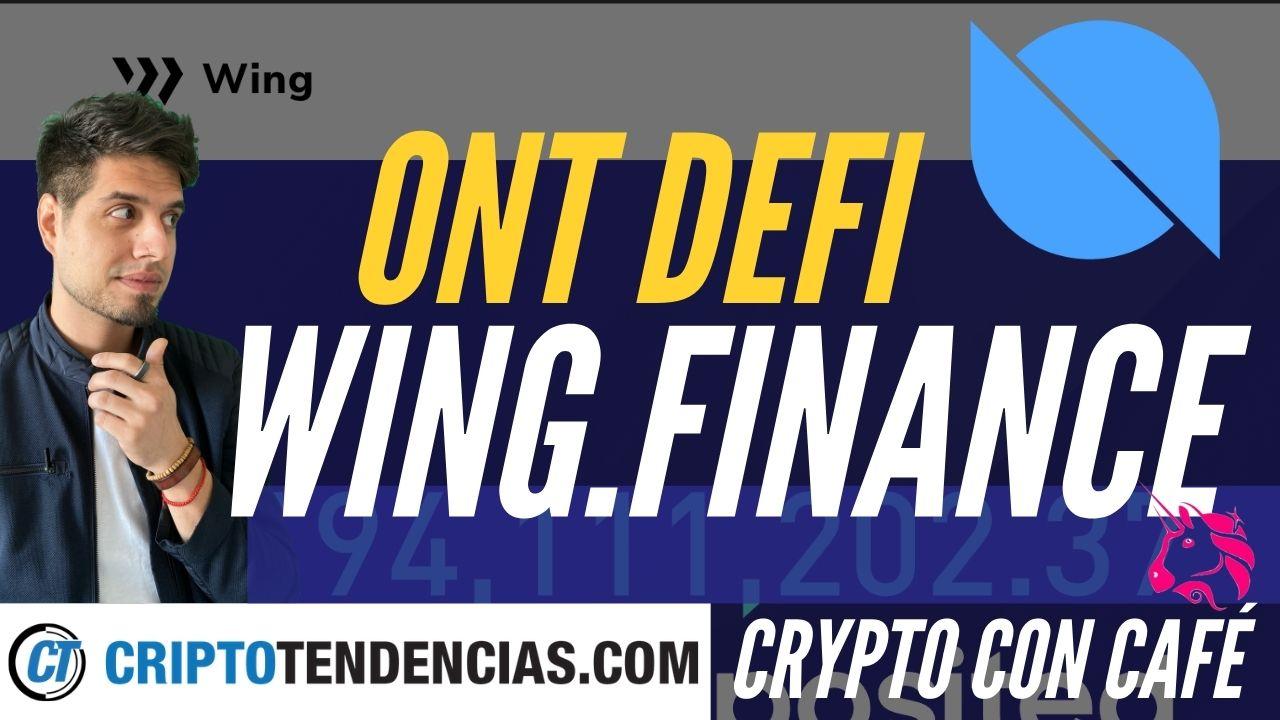 wing.finance ontology polynetwork crypto con cafe criptotendencias DeFi
