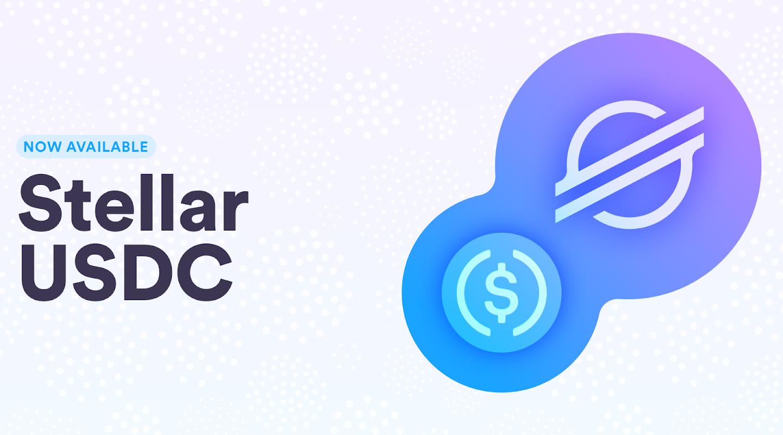 Moneda estable USDC ahora está disponible en la red Stellar tras una alianza con Circle