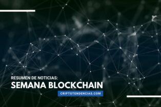 Semana Blockchain: un repaso a las noticias más destacadas de la semana sobre la tecnología