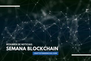 Semana Blockchain: repasamos las noticias más destacadas de la semana sobre la tecnología