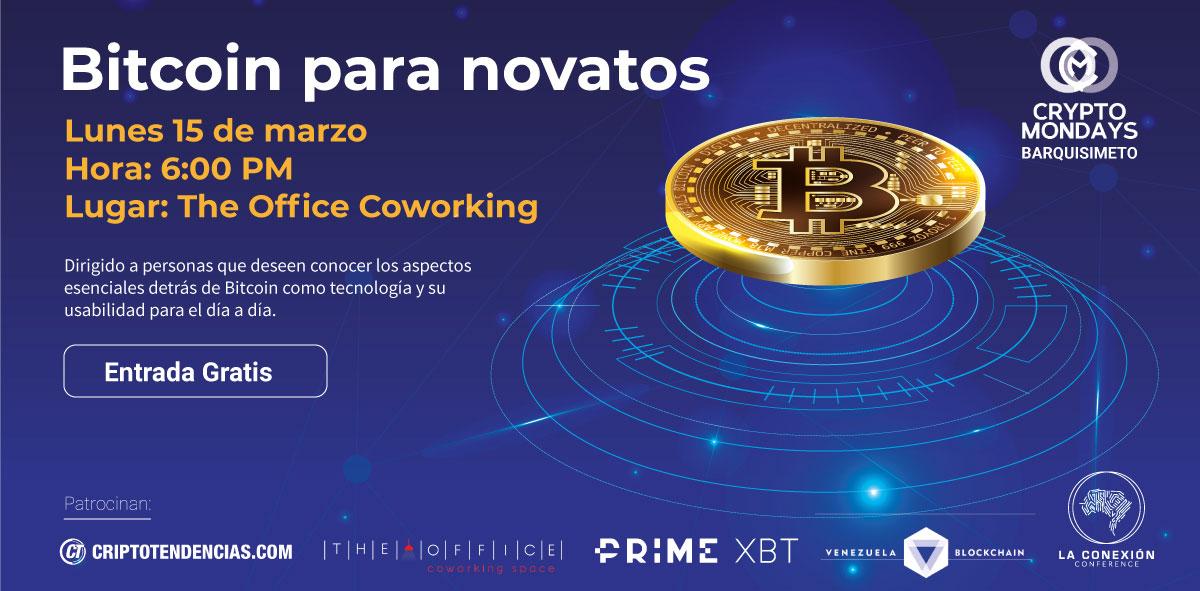 CryptoMondays Barquisimeto «Bitcoin para Novatos» el próximo 15 de marzo