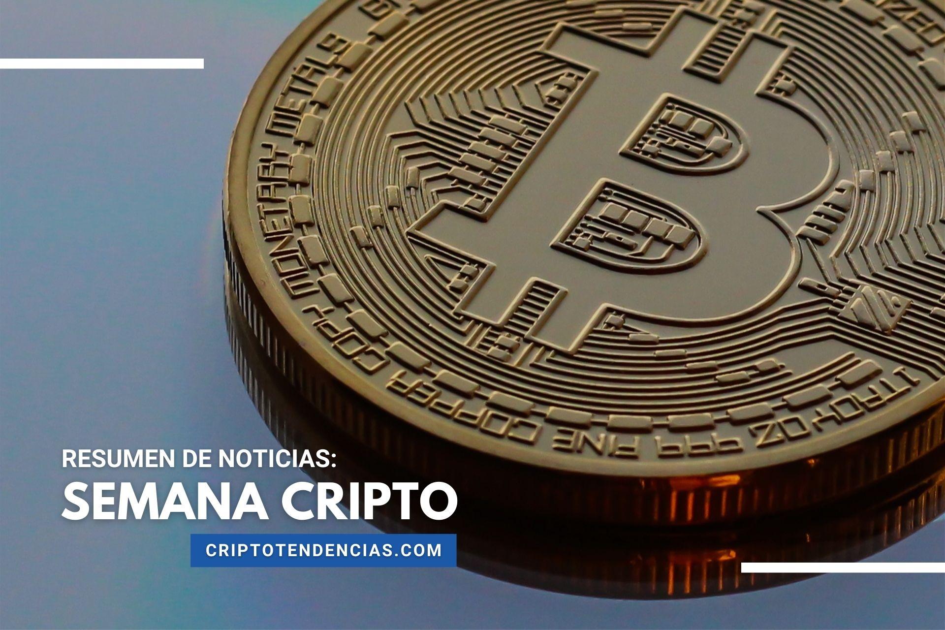 Bitcoin y criptomonedas en lo mejor de la Semana Cripto